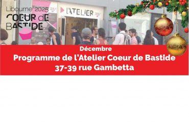 Atelier Cœur de bastide: programme de décembre