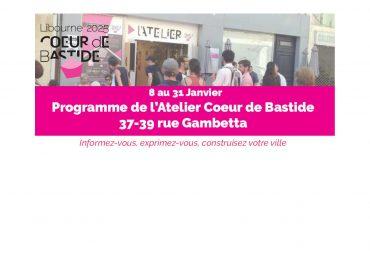 Atelier cœur de Bastide: programme de Janvier