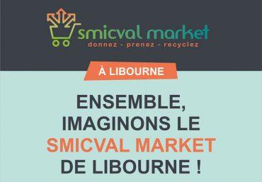 Ensemble, Imaginons le Smicval Market de Libourne !